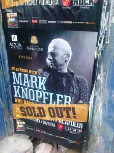 Afişul concertului lui Mark Knopfler la Bucureşti. Foto: Călin Hera