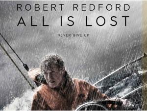 Afişul filmului All Is Lost, nominalizat la premiul pentru Sound Editing, Oscar 2014