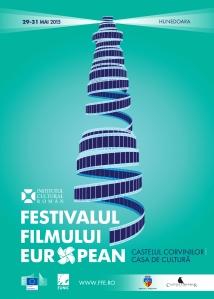 """Afișul Festivalului Filmului European, """"puiul"""" din Hunedoara (29-31 mai 2015)"""